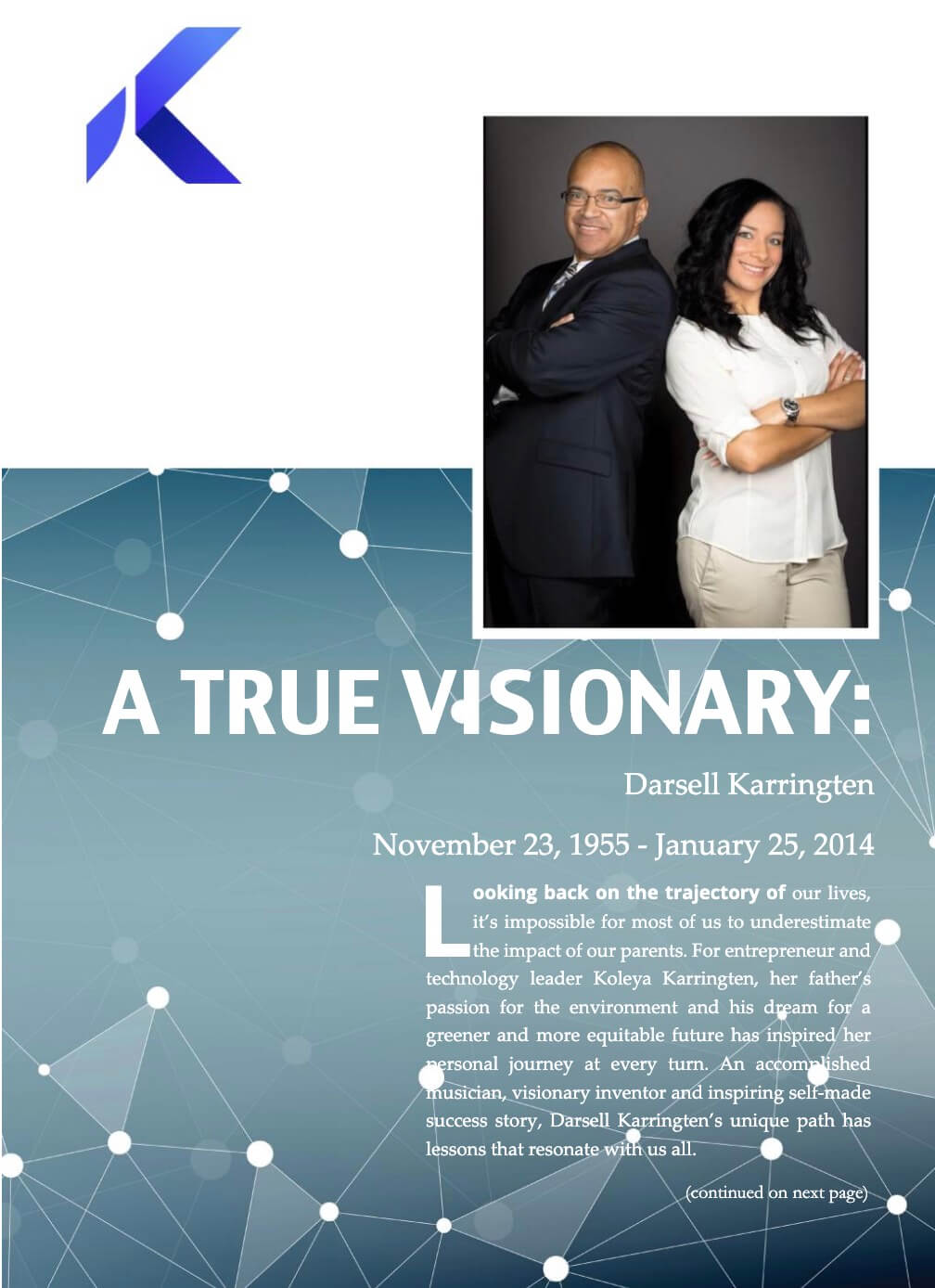 A True Visionary: Darsell Karringten